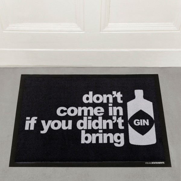 If you don't bring Gin - Fußmatte