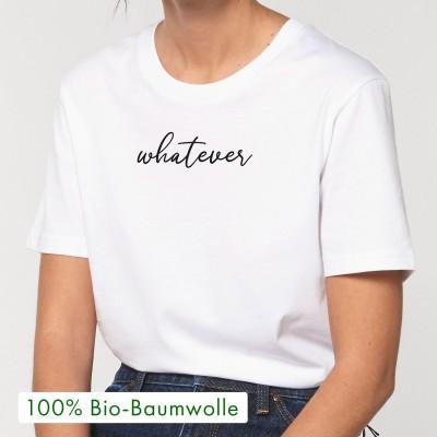 "Whatever - Unisex T-Shirt weiß - VS"" - Visual Statements"