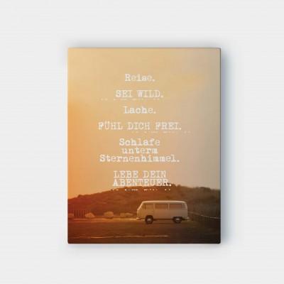 Reise. Sei wild - Wandbild