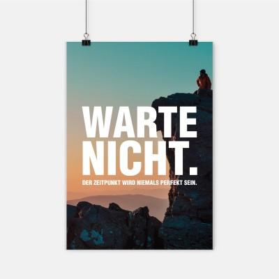 """Poster VS"""" - Warte nicht. Der Zeitpunkt wird niemals perfekt sein"""