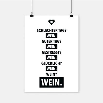 """Poster wrdprn - """"Schlechter Tag? Wein."""""""