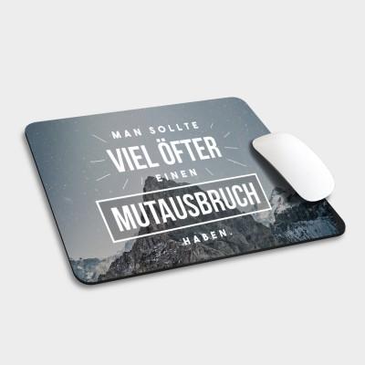 Mutausbruch - Mousepad