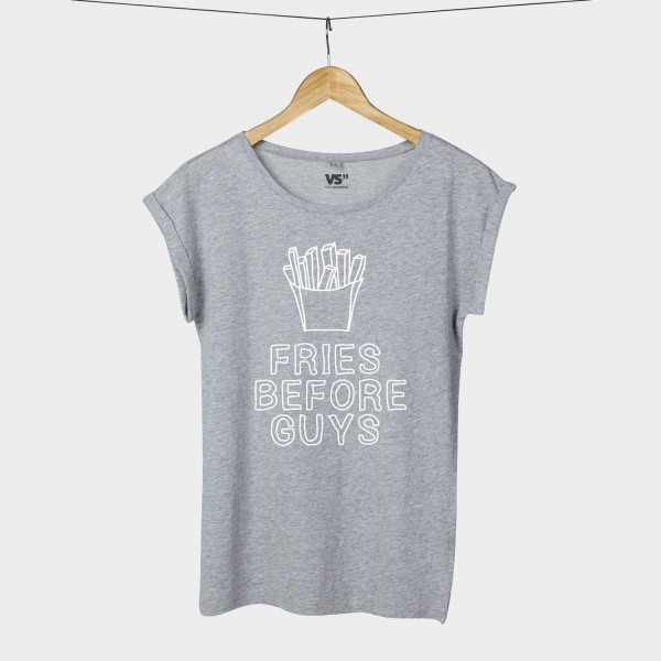 Fries before guys - Shirt