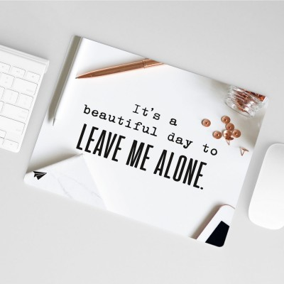 Mousepad Lieblingskollegen - It's a beautiful day to leave me alone
