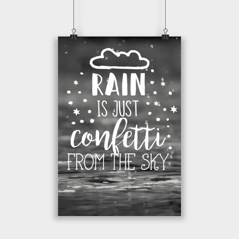 rain is just confetti poster poster schreibwaren visual statements. Black Bedroom Furniture Sets. Home Design Ideas