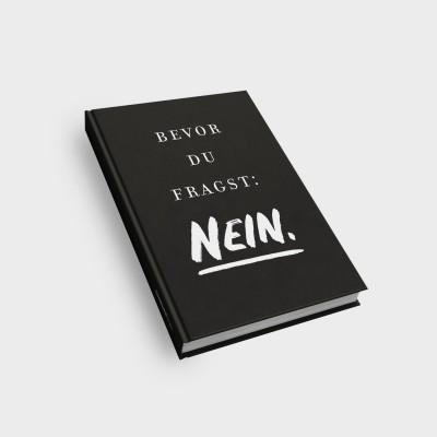 Notizbuch - Bevor du fragst Nein