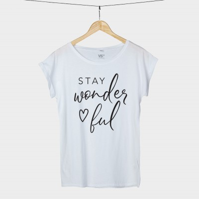 Stay wonderful - Shirt