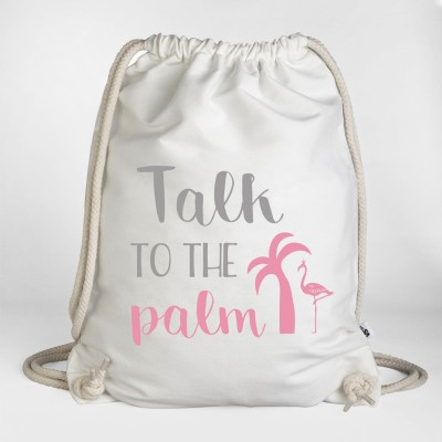 Talk to the palm - Turnbeutel