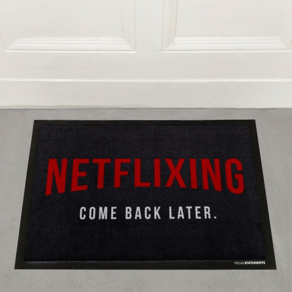 Netflixing come back later - Fußmatte