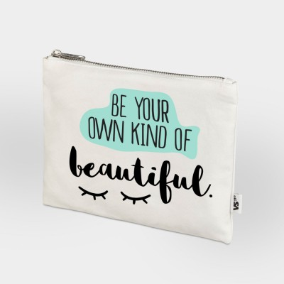 Be your own kind of beautiful - Zipbag