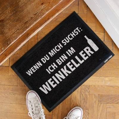 Wenn du mich suchst. Ich bin im Weinkeller - Fussmatte mit Spruch wrdprn 60x45cm