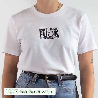Don't like me - weißes T-Shirt aus 100% Biobaumwolle - wrdprn T-Shirt mit Spruch