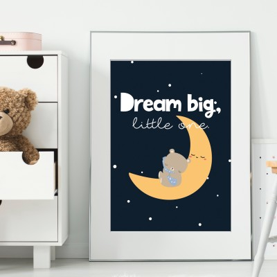 Dream Big, little one - Poster