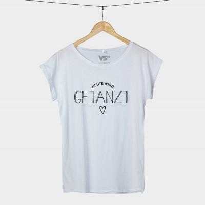 Heute wird getanzt - Shirt