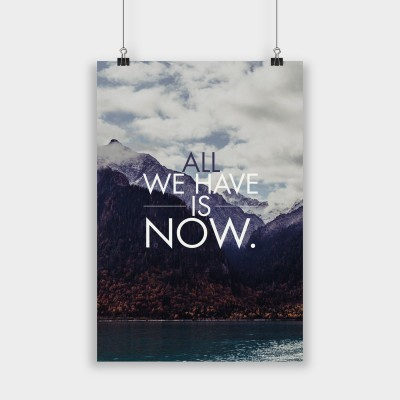 All we have is now - Poster