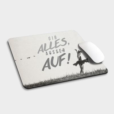 Gib alles - Mousepad