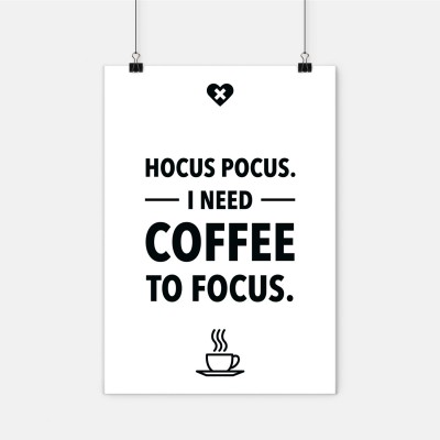 "Poster wrdrn - ""Hocus Pocus. I need coffee to focus."""