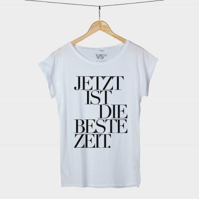 Jetzt ist die beste Zeit - Shirt