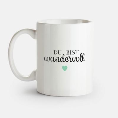 Du bist wundervoll - VS'' Tasse