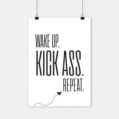 """Poster Lieblingskollegen - """"Wake up. Kick ass. Repeat."""""""