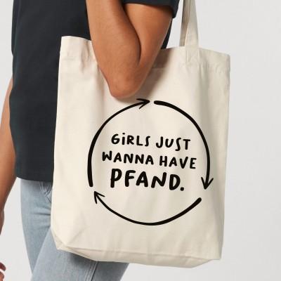 Stofftasche Girls just wanna have Pfand