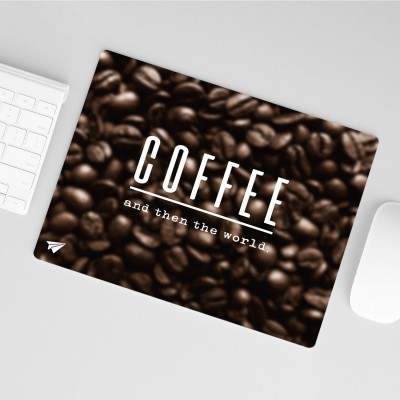 Mousepad LK - Coffee and then the world