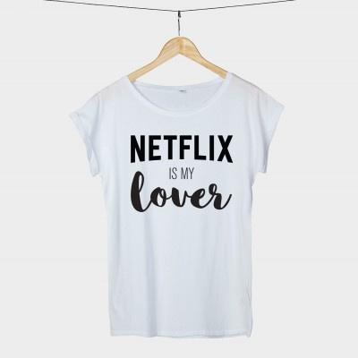 Netflix is my lover - Shirt