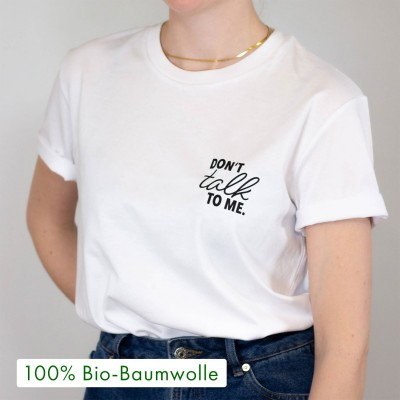 Don't talk to me - weißes oversized Shirt mit Spruch von wrdprn