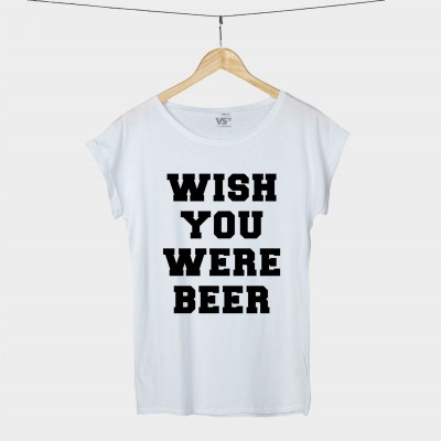 Wish you were beer - Shirt