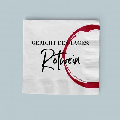 """Gericht des Tages: Rotwein - Serviette mit Spruch von VS"""""""