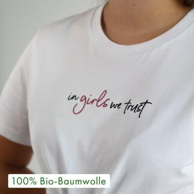 In girls we trust - T-Shirt von Vollzeitprinzessin aus 100% Biobaumwolle