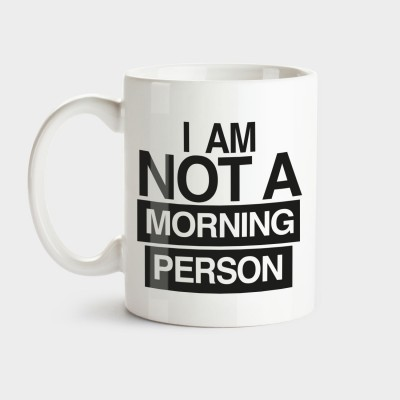 I am not a morning person - Tasse