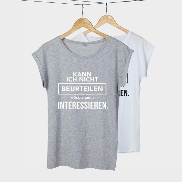 Kann ich nicht beurteilen, müsste mich interessieren - Shirt