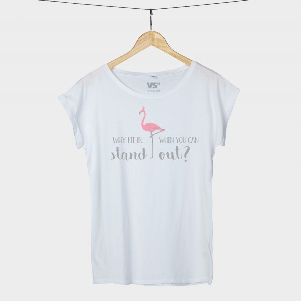 Why fit in when you can stand out? - Shirt