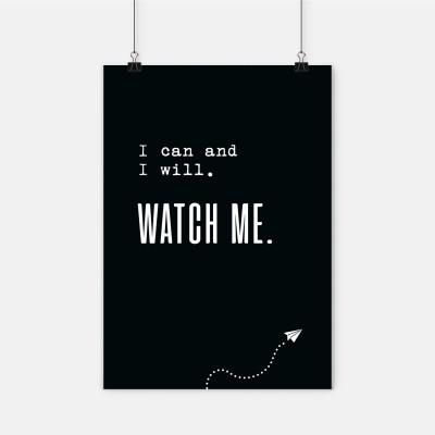 I can. I will. Watch me. - Poster von lieblingskollegen - schwarz/weiß