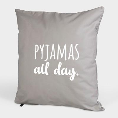 "Pyjamas all day - Kissenbezug von VS"" - dekoratives Kissen 50x50cm"