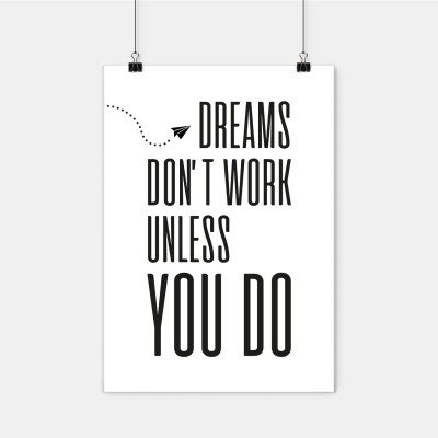 "Poster Lieblingskollegen - ""Dreams don't work unless you do"""