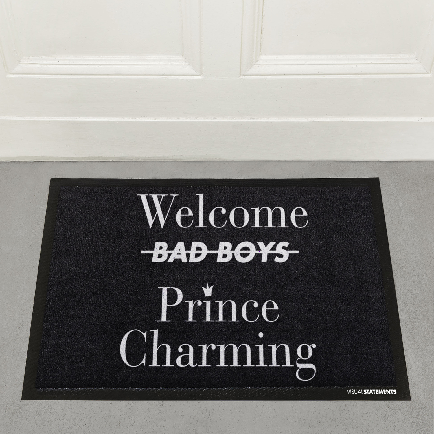 visual statements fu matte welcome prince charming visual statements. Black Bedroom Furniture Sets. Home Design Ideas