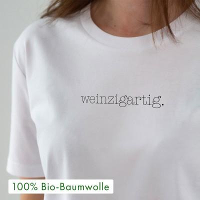 """Weinzigartig - Unisex T-Shirt weiß von VS"""" aus 100% Biobaumwolle"""