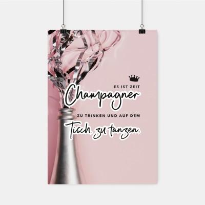 Poster Vollzeitprinzessin - Es ist Zeit Champagner zu trinken und auf dem Tisch zu tanzen