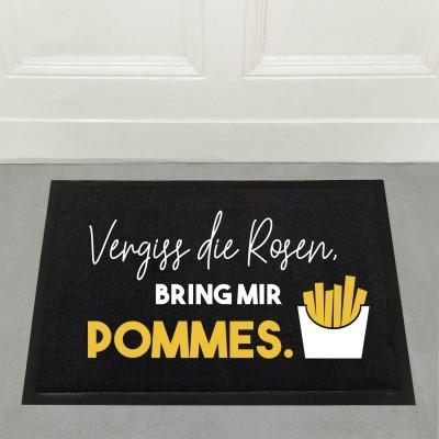 Vergiss die Rosen, bring mir Pommes - Fußmatte
