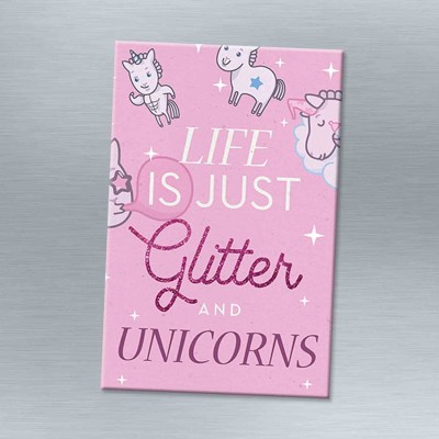 Life is just glitter - Magnet