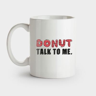 Donut talk to me - Tasse