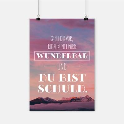 """Poster VS"""" - Stell dir vor die Zukunft wird wunderbar"""