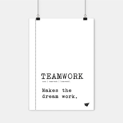 "Poster Lieblingskollegen - ""Teamwork makes the dream work."""