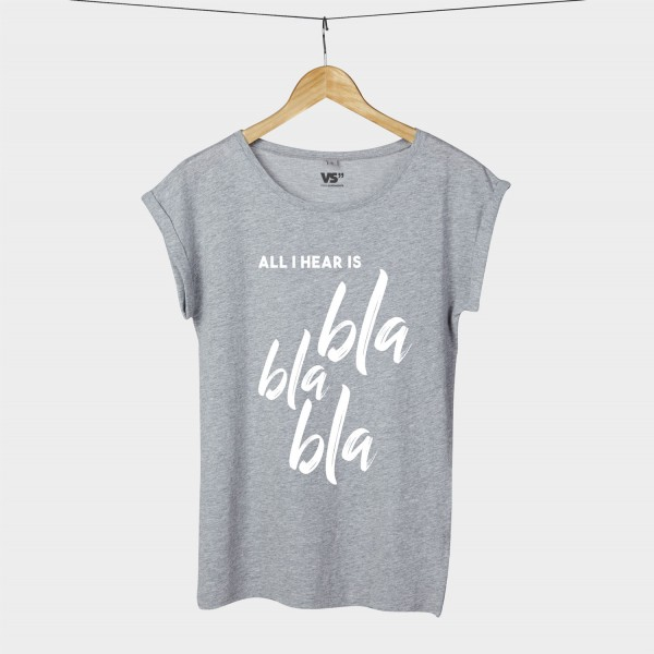 All I hear is blablabla - Shirt