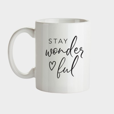 Stay wonderful - Tasse