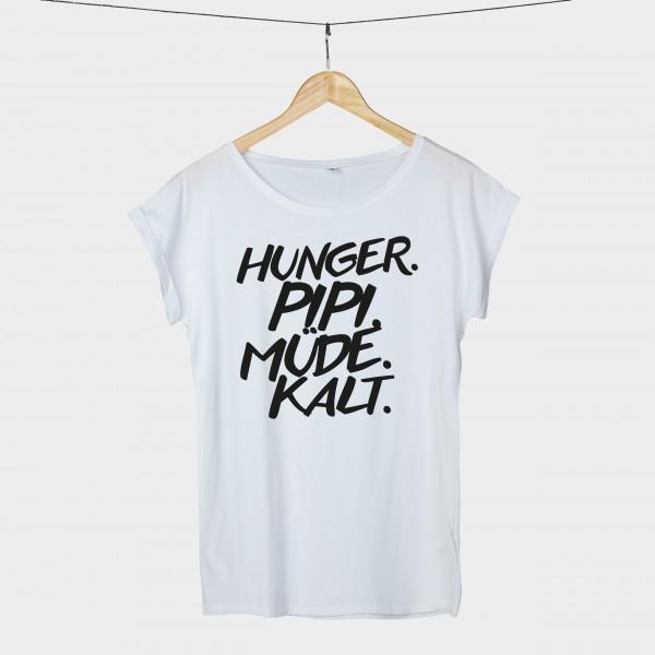 Hunger pipi müde kalt - Shirt