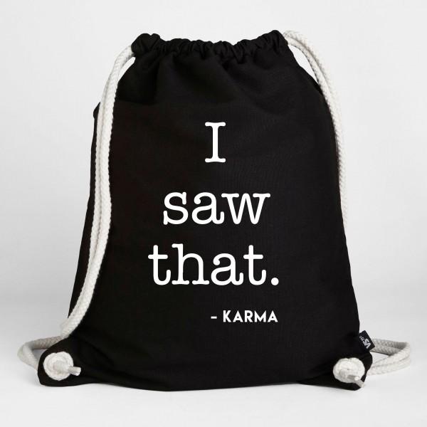 I saw that - Karma - Turnbeutel